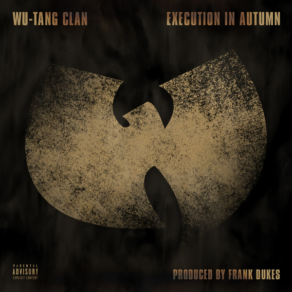 Wu-Tang Clan - Execution in Autumn