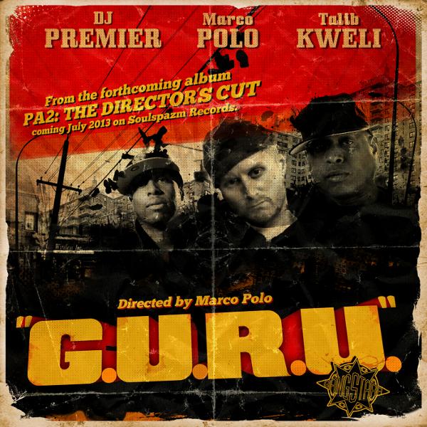 Marco Polo f Talib Kweli & DJ Premier - GURU